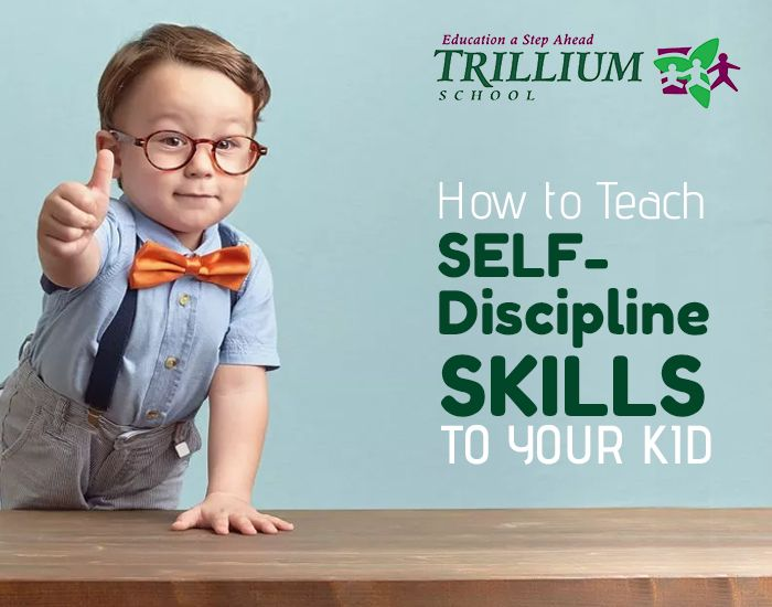 How to Teach Self-Discipline Skills to Your Kid