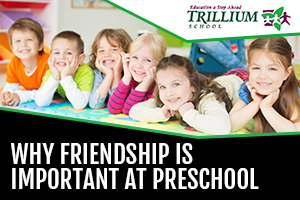 Why Friendship Is Important at Preschool_Featured Image