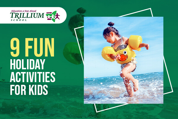 9 Fun Holiday Activities for Kids