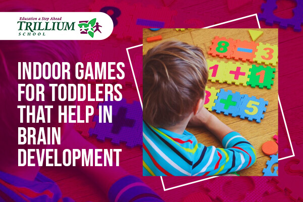 Indoor Games for Toddlers That Help in Brain Development